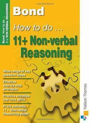Bond How to do 11+ Non-Verbal Reasoning New Edition,Alison Primrose