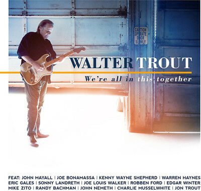 Walter Trout - We're All In This Together [New CD]