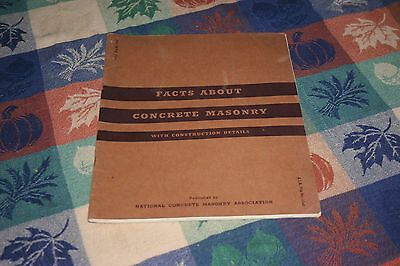 1939 Facts About Concrete Masonry With Construction Details Booklet