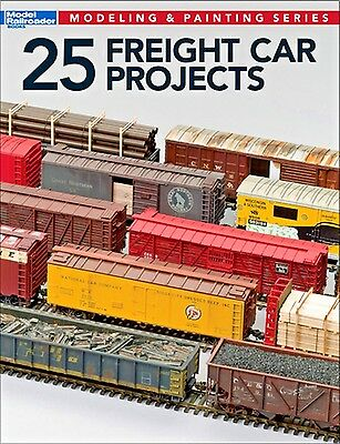 Kalmbach Book 25 Freight Car Projects/modeling & Painting Series