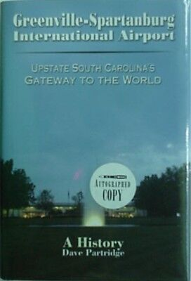 Greenville-Spartanburg International Airport, 2007 Book (Upstate Sc) ***signed**