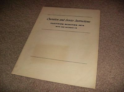Operation & Service Instructions Television Receiving Sets With/without Fm -1950