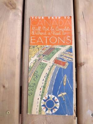 Your Trip To Canada Not Complete Visit Eaton's Store Advertising Book Map 1934