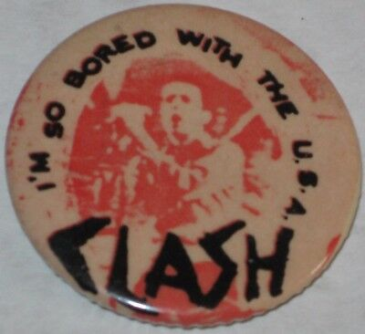 "1980's ""Clash - I'm So Bored with the USA"" Featuring Joe Strummer Tour Pin 1.5"""