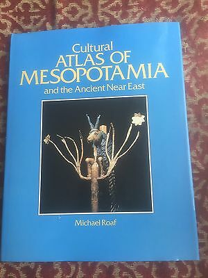 cultural atlas of mesopotamia & the ancient near east .by michael roaf