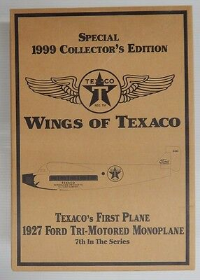 Wings of Texaco Collector's 1927 FORD TRI-MOTORED MONOPLANE 7th In Series - NIP