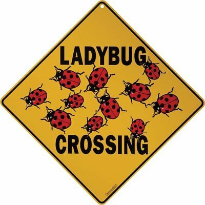 """LADYBUG Crossing Sign, 12"""" on sides, 16"""" on diagonal, Indoor/Outdoor Use"""