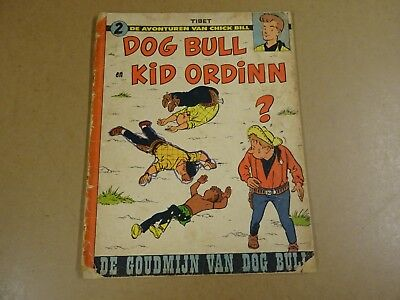 Strip 1° Druk /  Chick Bill, Dog Bull En Kid Ordinn - De Goudmijn Van Dog Bull