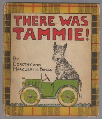 There Was Tammie! Scottish Terrier Story Children's Vintage Book Illus. 1936