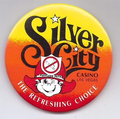 Silver City-Casino-Las Vegas-The Refreshing Choice-Three Inches Width-Pinback