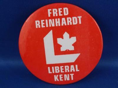 Fred Reinhardt Kent  Liberal Party Canada Election Campaign Collector Button