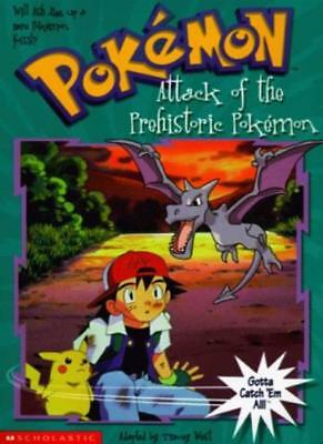 The Attack of the Prehistoric Pokemon (Pokemon Chapter Book),Tracey West