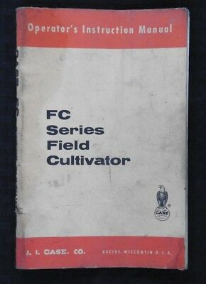 1960's CASE FC10-FC18 FC FIELD CULTIVATORS OPERATORS MANUAL GOOD SHAPE