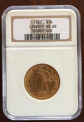 1907 $10.00 Gold Liberty Eagle, Ten Dollar, NGC MS60 (about 1/2 Oz Gold)