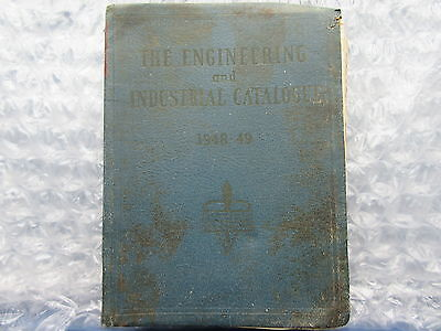 Old 1948-49 The Engineering & Industrial Catalogue Catalog