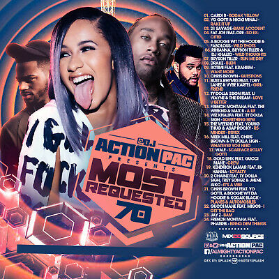 Dj Action Pac- Most Requested 70 (Mix Cd) Cardi B, Yo Gotti, 21 Savage, Rihianna