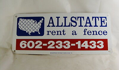 """Metal Fence Sign Allstate Rent A Fence 12"""" X 5"""""""