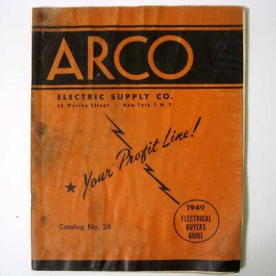 ARCO ® Electric Supply Co Company - 1949 Buyers Guide Catalog No 26 - Rare!!