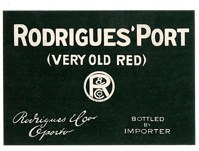 1900 Rodrigues & Co, Oporto, Portugal Very Old Red Wine Label
