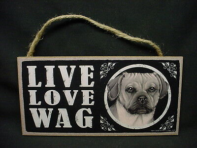 PUGGLE dog LIVE LOVE WAG wood SIGN hanging wooden WALL PLAQUE puppy NEW