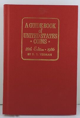A Guide Book of United States Coins 39th Edition 1986 By R.S. Yeoman