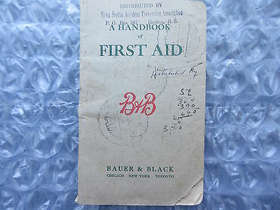 Old 1916 B&B Bauer & Black Handbook of First Aid