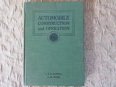 Old 1932 Book Automobile Construction and Operation Book by Easton & Mann