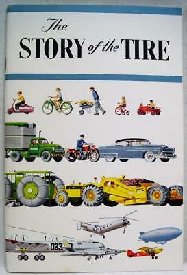 Goodyear Tire & Rubber Company Advertising Brochure 1955 The Story Of The Tire