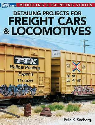 Kalmbach Book Detailing Projects For Freight Cars & Locomotives