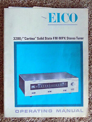 "Original EICO 3200 ""Cortina"" Solid State FM-MPX Stereo Tuner Operating Manual"