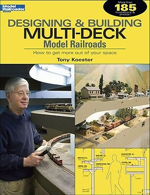 Kalmbach Book Designing & Building Multi-Deck Model Railroads