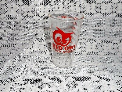 Vintage Red Owl Food Store Tumbler Drinking Measuring Graduated Glass