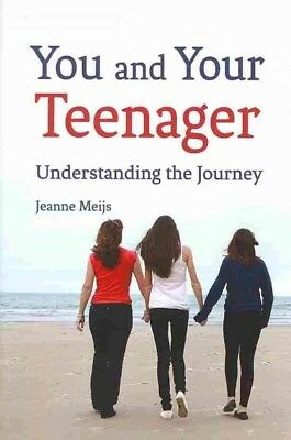 You and Your Teenager, Meijs, Jeanne