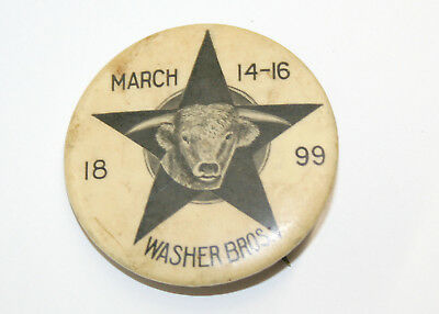 1899 Washer Brothers Clothing Store San Antonio Fort Worth Advertising Pin Back