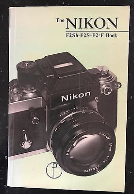 The Nikon Book, for F2 users, 1977 Edition Focal Press