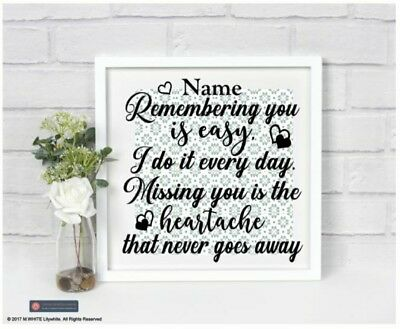 Remembering you is Easy I do it Every Day - Memorial Vinyl Sticker for Box Frame