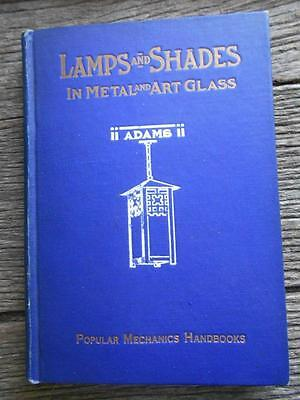 1911 Lamps and Shades metal art glass popular mechanics handbooks