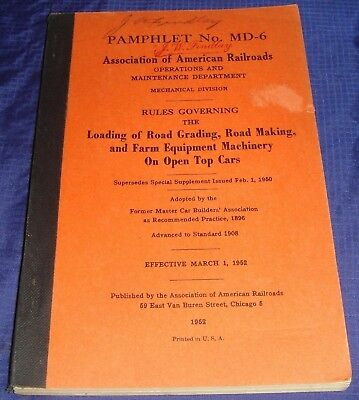 BR1174 Vtg 1952 Assoc American Railroads Loading Rules 154 Pages Detailed