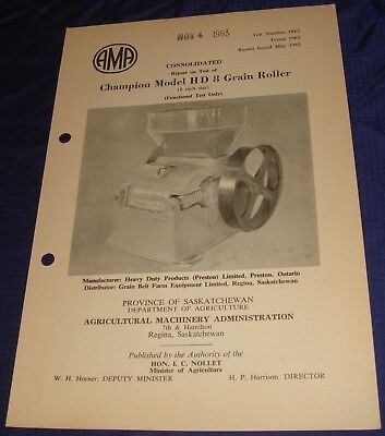 BR830 Vtg 1962 Champion Model HD 8 Grain Roller Consolidated Test Report