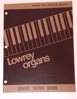 Original Lowrey Service Manual - Model TG-1 Magic Teenie Genie Organ