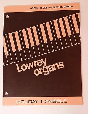 Original Lowrey Service Manual Model TLOKS-25 Holiday Console