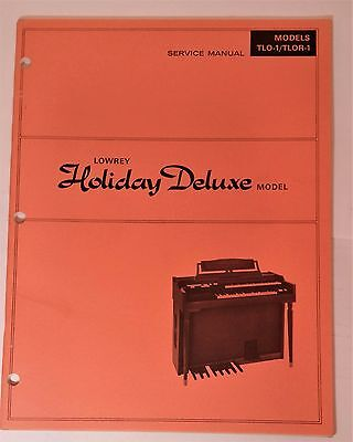 Original Lowrey Service Manual - Model TLO-1/TLOR-1 Holiday Deluxe
