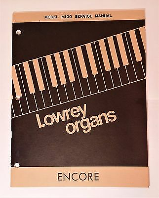 Original Lowrey Service Manual - Model M100 Encore Organ