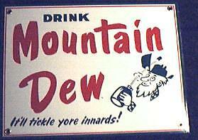 Mountain Dew Porcelain Overlay  *nice  Metal Sign *nr