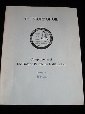 The Story Of Oil Ontario Petroleum Institute Natural Gas Fuel Advertising Book