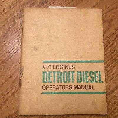 Detroit Diesel V-71 SERIES ENGINE OPERATORS MANUAL MAINTENANCE OPERATION TUNE-UP