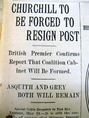 1915 WW I newspaper WINSTON CHURCHILL RESIGNS as British Lord of the Admiralty !