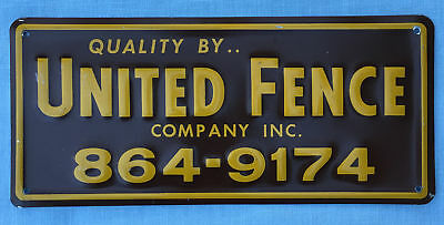 Vintage Quality by UNITED FENCE Advertising Embossed SIGN New old Stock NOS