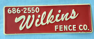 Vintage WILKINS FENCE CO Advertising Embossed SIGN New Old Stock