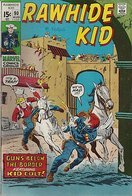 RAWHIDE KID #90  Aug 71  A:Kid Colt Outlaw